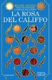 Cover of La rosa del Califfo