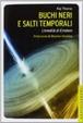 Cover of Buchi neri e salti temporali. L'eredità oltraggiosa di Einstein