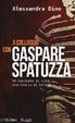 Cover of A colloquio con Gaspare Spatuzza