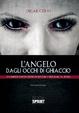 Cover of L'angelo dagli occhi di ghiaccio