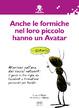 Cover of Anche le formiche nel loro piccolo hanno un avatar