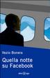 Cover of Quella notte su Facebook