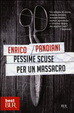 Cover of Pessime scuse per un massacro