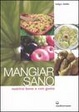 Cover of Mangiar sano