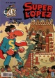 Cover of Superlópez
