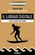 Cover of Il libraio digitale