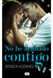 Cover of No he acabado contigo