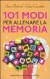 Cover of 101 modi per allenare la memoria