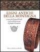 Cover of Legni antichi della montagna