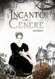 Cover of L'incanto di cenere