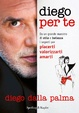 Cover of Diego per te