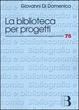 Cover of La biblioteca per progetti