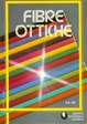 Cover of Fibre ottiche