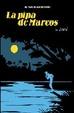 Cover of LA PIPA DE MARCOS(LOS VIAJES DE JUAN SIN TIERRA 01)***2a EDICION***