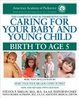 Cover of Caring for Your Baby and Young Child