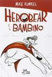 Cover of Herobear e il bambino vol. 1