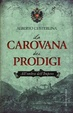 Cover of La carovana dei prodigi
