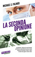 Cover of La seconda opinione