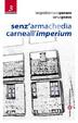 Cover of Senz'arma che dia carne all'imperium