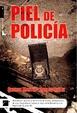 Cover of Piel de policía