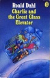 Cover of Charlie and the Great Glass Elevator