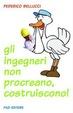 Cover of Gli ingegneri non procreano, costruiscono!