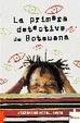 Cover of LA PRIMERA DETECTIVE DE BOTSUANA