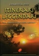 Cover of Itinerari leggendari