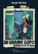 Cover of 28 Grammi Dopo
