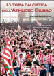 Cover of L'utopia calcistica dell'Athletic Bilbao