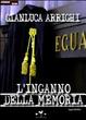 Cover of L'inganno della memoria