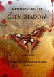Cover of Grey shadow