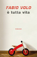 Cover of È tutta vita