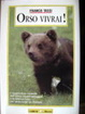 Cover of Orso vivrai!