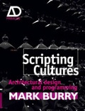 Scripting cultures : : architectural design and programming