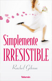 Cover of Simplemente irresistible