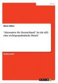 """""""Alternative für Deutschland"""". Ist die AfD eine rechtspopulistische Partei?"""