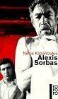 Alexis Sorbas. Abenteuer auf Kreta
