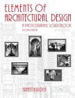 Elements of architectural design:a photographic sourcebook
