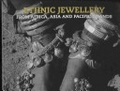Ethnic jewellery. From Africa, Asia and Pacific Island