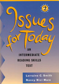Issues for today:an intermediate reading skills text