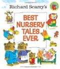 Richard Scarry's best nursery tales ever 書封