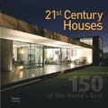 21st century houses : : 150 of the world