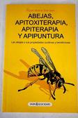 Abejas, apitoxiterapia, apiterapia y apipuntura