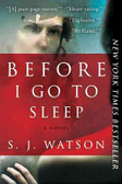 Before I go to sleep : : a novel