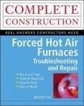 Forced hot air furnaces:troubleshooting and repair