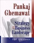 Strategy and the business landscape:text and cases