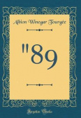 """89 (Classic Reprint)"