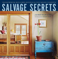 Salvage secrets : : transforming reclaimed materials into design concepts