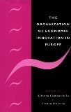 The organisation of economic innovation in Europe